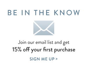 Join our email list and get 15% off your first purchase.