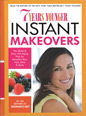 7 Years Younger Instant Makeovers