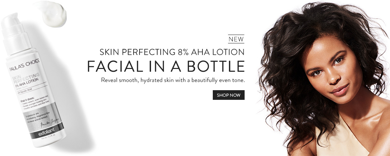 New - Skin Perfecting 8% AHA Lotion