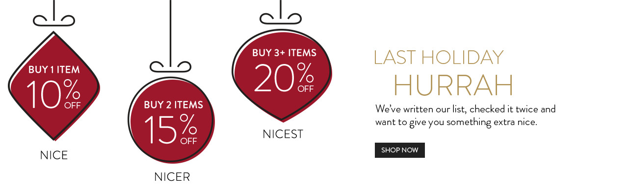 10% Off 1 item, 15% off 2 items, 20% Off 3+ items. Shop Now.