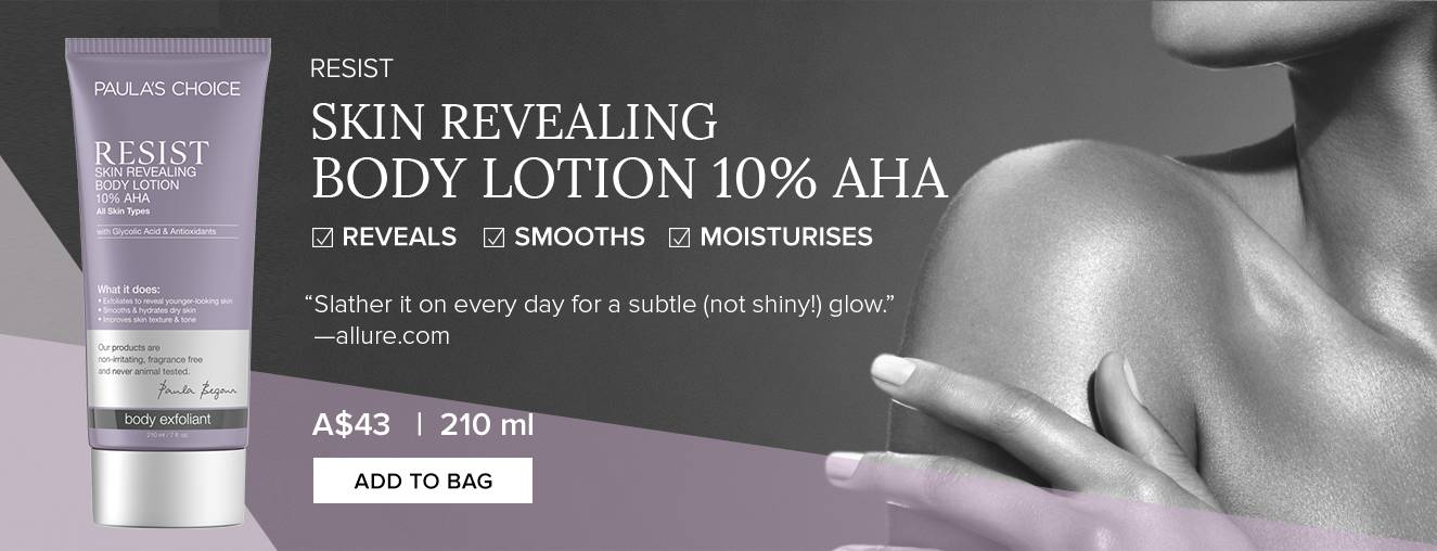 SKIN REVEALING BODY LOTION 10% AHA. Add To Bag.
