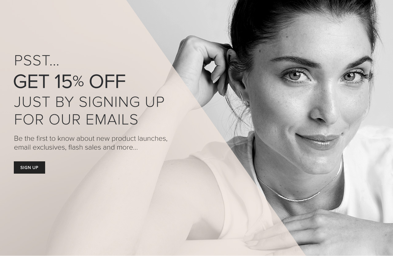 Get 15% Off Just By Signing Up For Our Emails. Sign up.