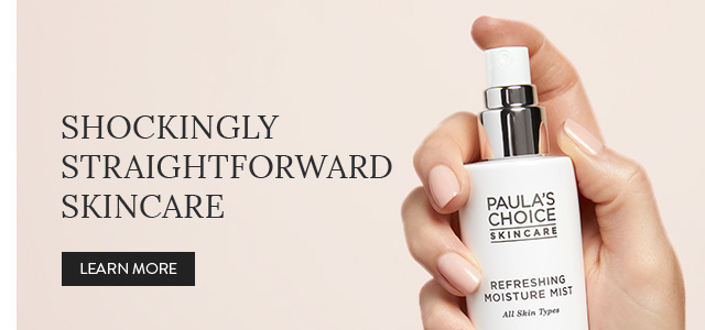 Shockingly Straight Forward Skincare. Learn More.