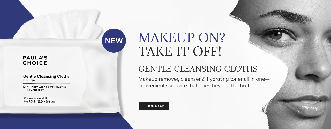 NEW Gentle Cleansing Cloths. Shop Now.