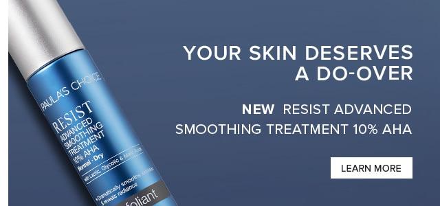 RESIST Advanced Smoothing Treatment 10% AHA. Shop Now.